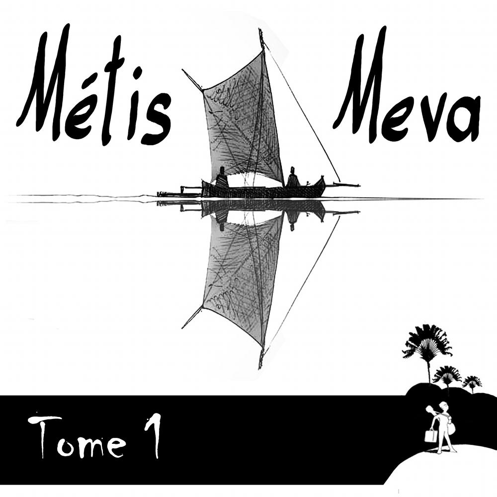 METIS MEVA - Tome 1 - 2017
